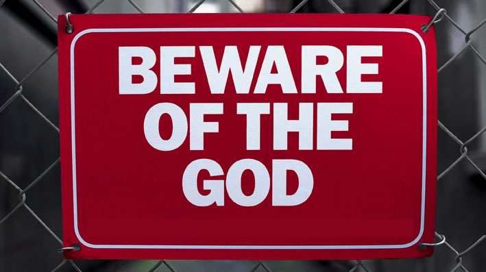 Beware of the God sign